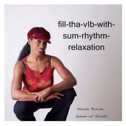 fill-tha-vIb-with-sum-rhythm-relaxation